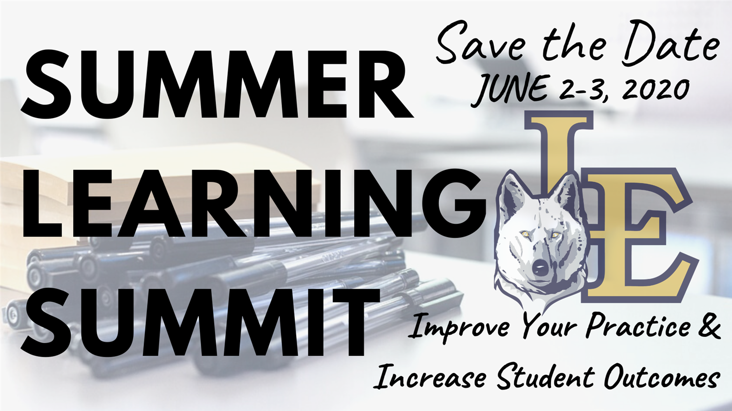 Summer Learning Summit Save the Date June 2-3