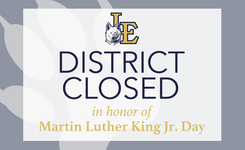 District Closed in honor of Martin Luther King Jr. Day